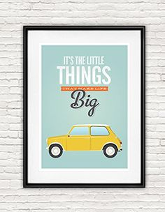 It's the Little Things that Makes Life Big, Quote print, Retro poster, Mini Cooper art, Inspirational quote
