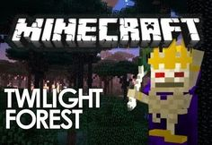 Minecraft Twilight Forest 1.7.10 Mod
