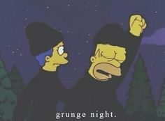 I wanna grunge with someone / The Simpsons