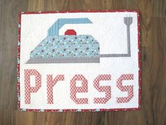 Cut. Press. Sew. Quilt. - A New Pattern and Announcing a New Sew Alon!! ...