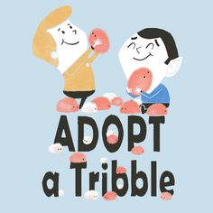 Check out this awesome 'Adopt+a+tribble' design on TeePublic! http://bit.ly/QXNbWw