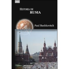 Buy Historia de Rusia by Antonio Resines Rodríguez, Herminia Bevia Villalba, Paul Bushkovitch and Read this Book on Kobo's Free Apps. Discover Kobo's Vast Collection of Ebooks and Audiobooks Today - Over 4 Million Titles! Cgi, Historia Universal, Taj Mahal, Audiobooks, Ebooks, This Book, History, Movie Posters, Travel