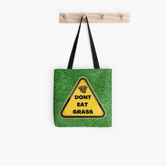 dont eat grass warning sign Tote Bag, great vegan gift for any occasion