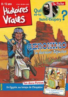 """Histoires vraies n°241 juillet-août 2014 : """"Géronimo"""" #presse #magazine #enfants #loisirs"""