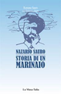 #Nazario sauro. storia di un marinaio sauro edizione La musa talìa  ad Euro 23.80 in #La musa talia #Libri