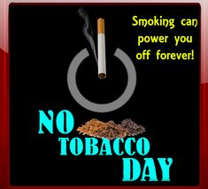 Quit Tobacco, World No Tobacco Day, Republic Day, What Happened To You, Living A Healthy Life, Funny Cards, Card Sizes, Live Life, Special Day