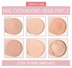 MAC Beige Eyeshadow Swatches Part 2