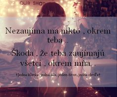citaty o nestastnej laske - Hľadať Googlom Amazing Quotes, Love Quotes, Broken Love, I Love You, My Love, Love Pictures, Quotations, Sad, Entertaining