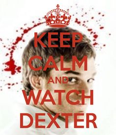 KEEP CALM AND WATCH DEXTER. Another original poster design created with the Keep Calm-o-matic. Buy this design or create your own original Keep Calm design now. Keep Calm Posters, Keep Calm Quotes, Favorite Tv Shows, My Favorite Things, Writing Words, Free Games, Inspire Me, Books To Read