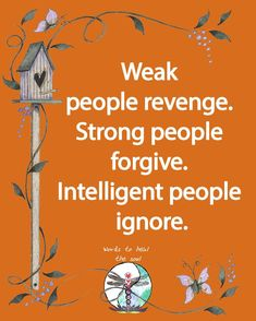 Intelligent People, Revenge, Forgiveness, Words, Quotes, Movie Posters, Live, Quotations, Film Poster