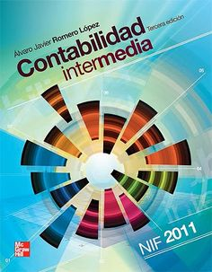 ACTUALIZACIÓN !! -Contabilidad Intermedia - Álvaro Romero López - PDF - Español  http://helpbookhn.blogspot.com/2014/02/descargar-libro-completo-de_2931.html