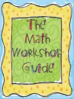 The Math Workshop Guide is a comprehensive guide to implementing math workshop into your 1st-5th grade classroom.  This guide includes information,...