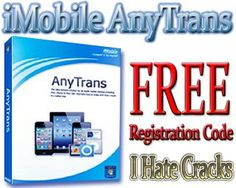 iMobile AnyTrans Free Download With Legal And Free Registration Code