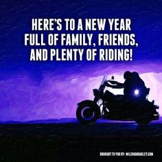 It's going to be a amazing year!!!!....new bike, amazing family and the best of true friends