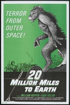 20 Million Miles To Earth movie poster Sci Fi Horror Movies, Sci Fi Films, Classic Horror Movies, Old Movie Posters, Classic Movie Posters, Old Movies, Vintage Movies, Earth Movie, Earth Poster