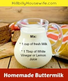 Homemade Buttermilk - works great in a pinch.