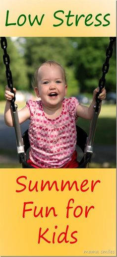 Low Stress Summer Fun for Kids