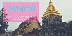 [GUÍA] Chiang Mai: qué ver, alojamiento, excursiones (2018)