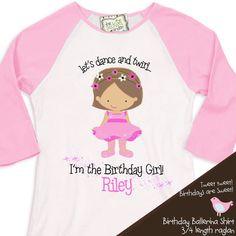 ballerina birthday girl shirt ballet / dance theme party tshirt birthday girl 3/4 RAGLAN. $22.50, via Etsy.