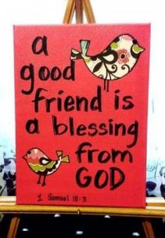 Custom canvas art - A good friend is a blessing from God. Bible verse, inspirational quotes, birds, pink - by ShellysAcrylics on Etsy A good friend. Scripture Art, Bible Art, Bible Scriptures, Bible Quotations, Bible Verse Canvas, Biblical Quotes, Quotes Distance Friendship, Bible Verses About Friendship, Sweet Friendship Quotes