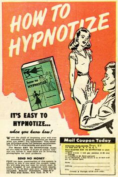 How To Hypnotize - An Old Advertisement Taken From A Golden Age Comic Book