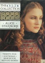 Alice Starmore - Celtic Collection (Wolle & Design - kreatives Stricken)