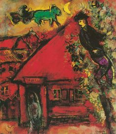 The Red House, Marc Chagall.....one cannot appreciate his work so much until viewed in person...then they become jewels...made from paint