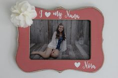 Nana Picture Frame, I Love My Nana Photo Frame, 4X6 Frame, New Nana Photo Frame, Rustic Picture Frame by MyRusticPlace on Etsy