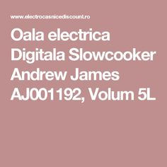 Oala electrica Digitala Slowcooker Andrew James AJ001192, Volum 5L
