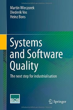 Buy Systems and Software Quality: The next step for industrialisation by Diederik Vos, Heinz Bons, Martin Wieczorek and Read this Book on Kobo's Free Apps. Discover Kobo's Vast Collection of Ebooks and Audiobooks Today - Over 4 Million Titles! Software, The Next Step, Music Games, Free Apps, Audiobooks, Ebooks, This Book, Reading, Programming