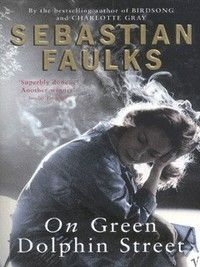 """On Green Dolphin Street by Sebastian Faulks. Natalie says """"I read this in one sitting alone on a long haul flight. Easily one of the most romantic books I've ever read. Green Dolphin, Books To Read Before You Die, Real Love, Books To Buy, My Happy Place, Great Books, Bestselling Author, Dolphins, Book Worms"""