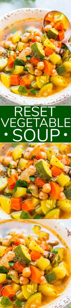 Reset Vegetable Soup – Perfect for resetting after indulging! Low in calories but high in nutrients and fiber! Easy, ready in 30 minutes, hearty, HEALTHY, and tastes AWESOME! Vegetable Soup Healthy, Vegetable Soup Recipes, Healthy Soup Recipes, Vegetarian Recipes, Cooking Recipes, Clean Eating, Healthy Eating, Soup And Salad, Soups And Stews