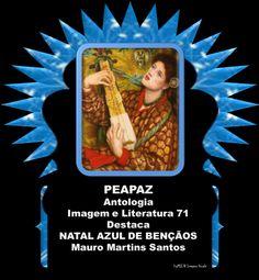 NATAL AZUL DE BENÇÃOS - Poemeto Livre para o Natal -Poetas e Escritores do Amor e da Paz - Autor Mauro Martins Santos