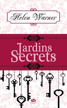 Jardins secrets - Helen WARNER