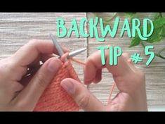 Tip #5 - Cómo tejer hacia atrás para no tener que girar las agujas en las vueltas del revés - YouTube