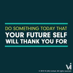 Future self will thank you