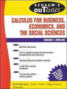 Schaum's Outline of Theory and Problems of Calculus for Business, Economics, and the Social Sciences
