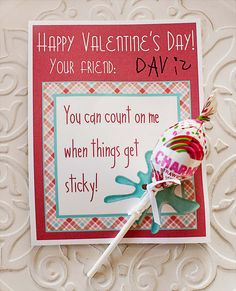"""Free Valentine Printable - """"You can count on me, when things get sticky!"""" Valentine for kids!  Available as a 4x6 or 4 to a page for you to print at home!"""