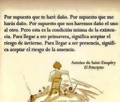 Te haré daño Little Prince Quotes, The Little Prince, More Than Words, Some Words, Word Cat, Something To Remember, Some Quotes, Spanish Quotes, Good Thoughts
