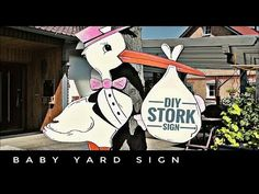 making a baby stork wooden yard sign Baby Stork, Stork Baby Showers, Lawn Sign, Baby Crafts, Wood Crafts, Have Fun, Channel, Baby Boy, Yard