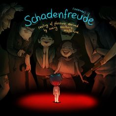 Schadenfreude - Beautiful Illustrations of Words with No English Equivalent