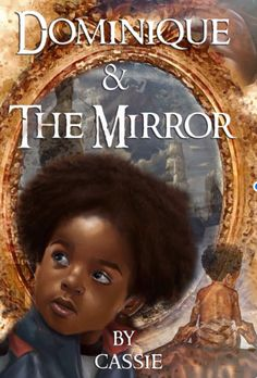 'Dominique and the Mirror' book on Amazon sheds light on African-American struggle through a children's story