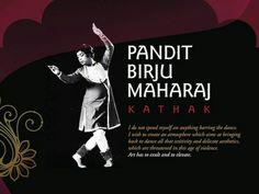 Pandit Birju Maharaj. Wise words!