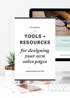 My Favorite Tools & Resources for Designing Your Own Sales Pages