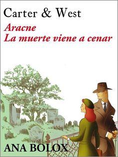 Aracne - La muerte viene a cenar - Ana Bolox. Thriller, (190) serie es el primero