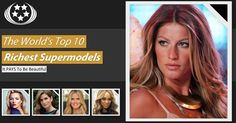 The-World's-Top-10-Richest-Supermodels