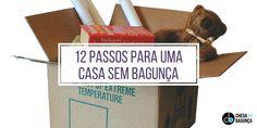 12 passos para uma casa sem bagunça - Blog Chega de Bagunça