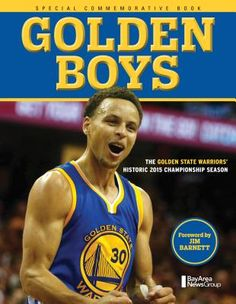 Golden Boys: The Golden State Warriors' Historic 2015 Championship Season (Paperback)