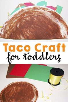 """Taco Craft for Toddlers to go along with the book """"Dragons Love Tacos."""" Also a great way to get your kids to try eating new things."""
