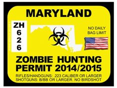 Zombie hunting permits on pinterest bumper stickers for Maryland non resident fishing license